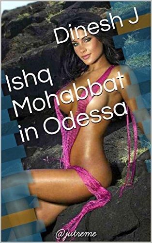 Ishq Mohabbat in Odessa