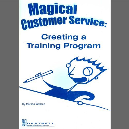 Magical Customer Service: Creating a Training Program