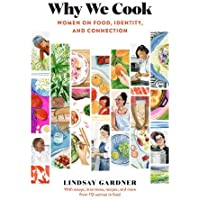 Why We Cook: Women on Food, Identity, and Connection