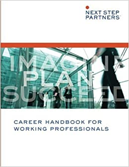 Book Career Handbook for Working Professionals by Partners, Next Step (2014)