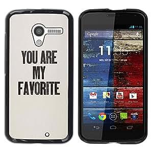Be Good Phone Accessory // Dura Cáscara cubierta Protectora Caso Carcasa Funda de Protección para Motorola Moto X 1 1st GEN I XT1058 XT1053 XT1052 XT1056 XT1060 XT1055 // You Are My