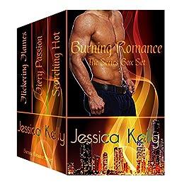 Burning Romance -- The Series Box Set by [Kelly, Jessica]