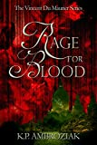 Rage For Blood: The Vincent Du Maurier Series, Book 1