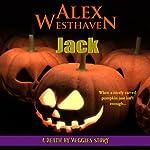 Jack: Death by Veggies | Alex Westhaven