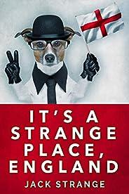 It's A Strange Place, England (Jack's Strange Tales