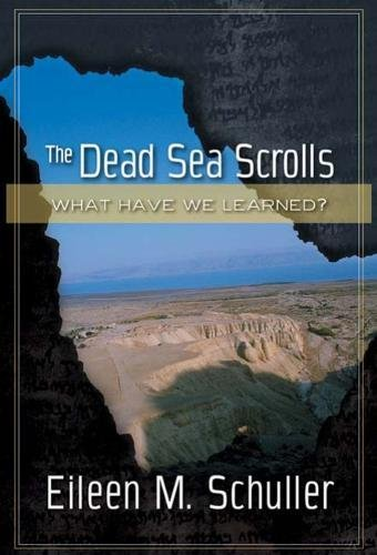 The Dead Sea Scrolls: What Have We Learned?