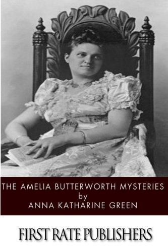 The Amelia Butterworth Mysteries PDF