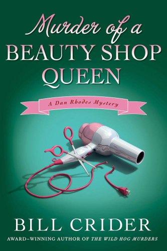 Murder of a Beauty Shop Queen: A Dan Rhodes Mystery (Sheriff Dan Rhodes Mysteries)