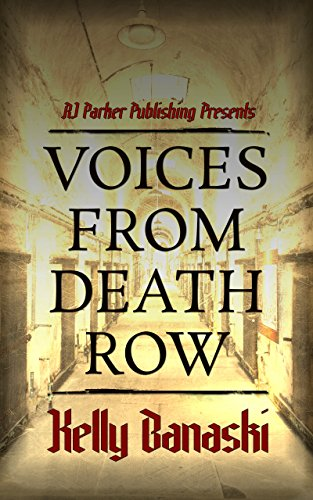 #freebooks – Voices from Death Row by Kelly Banaski