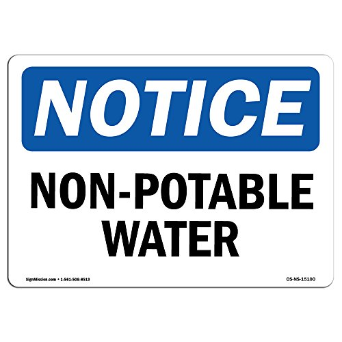 OSHA Notice Sign - Non-Potable Water | Vinyl Label Decal | Protect Your Business, Construction Site, Warehouse & Shop Area |  Made in The USA