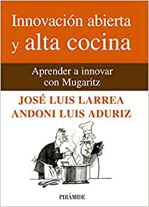 Innovacion abierta y alta cocina / Open Innovation and Fine Cuisine