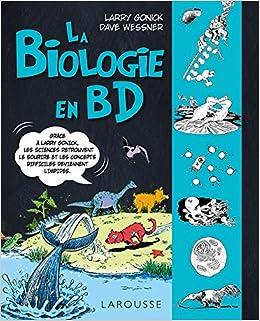 Amazon Fr La Biologie En Bd Larry Gonick Dave Wessner
