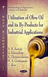 Utilization of Olive Oil and its by-Rpoducts for Industrial Applications, N. R. Kamini and G. Edwinoliver, 1617613371