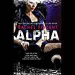 Alpha: Shifters, Book 6 | Rachel Vincent