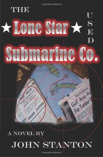 The Lone Star Used Submarine Co. PDF