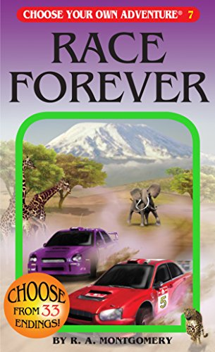 Race Forever (Choose Your Own Adventure #7) ()