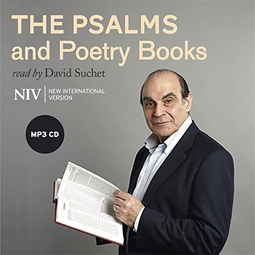 The Psalms: And Poetry Books from the NIV Bible (Read by David Suchet)