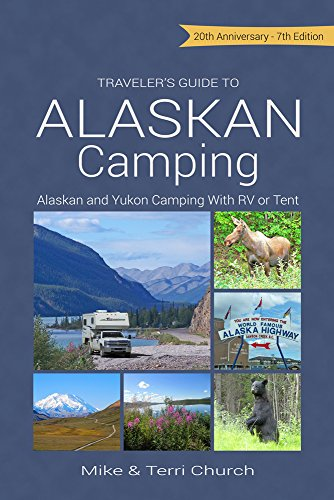 2009 Academic Planner - Traveler's Guide to Alaskan Camping: Alaskan and Yukon Camping with RV or Tent (Traveler's Guide series)