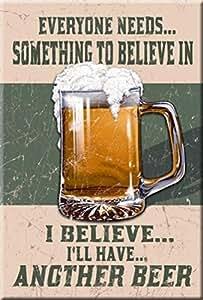 Original de los Estados Unidos imán del refrigerador nevera Imán some thing to believe in de cerveza y de la decoración
