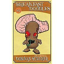 Breakfast Doodles: Volume 5