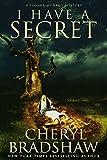 I Have a Secret (Sloane Monroe Book 3)