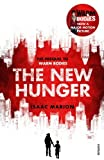 The New Hunger: The Prequel to Warm Bodies by Isaac Marion (2013-10-24)