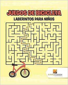 Juegos De Bicicleta Laberintos Para Ninos Spanish Edition