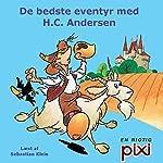 De bedste eventyr med H. C. Andersen | H. C. Andersen