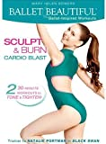 Ballet Beautiful: Sculpt & Burn Cardio Blast [DVD]