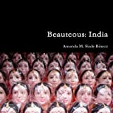 img - for Beauteous: India book / textbook / text book