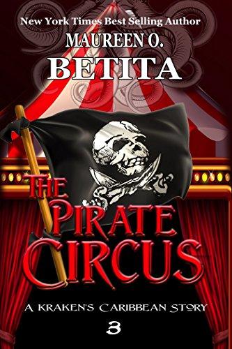 The Pirate Circus (The Kraken's Caribbean Book 3)