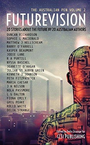 Futurevision: 20 Stories about the Future by 20 Australian Authors (Australian Pen)