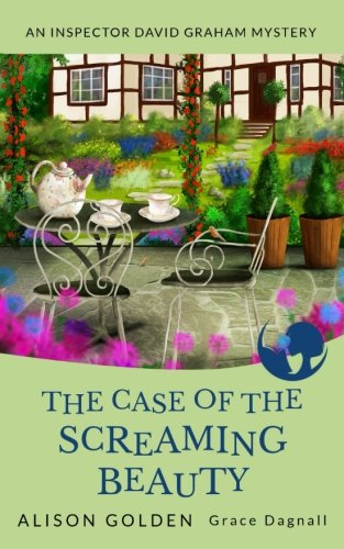 the-case-of-the-screaming-beauty-an-inspector-david-graham-cozy-mystery-volume-1