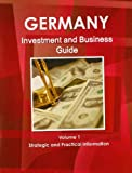 Germany Investment and Business Guide, IBP USA, 1438767625