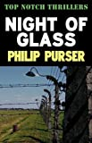 Night of Glass, Philip Purser, 1906288291