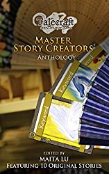 Master Story Creators Anthology 1: Of Fans, Dragon and Blood