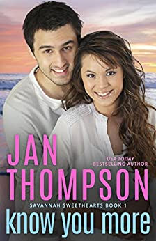 Know You More: Multiracial Christian Romance (Savannah Sweethearts Book 1) by [Thompson, Jan]