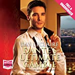 Dante's Ultimate Gamble | Day LeClaire
