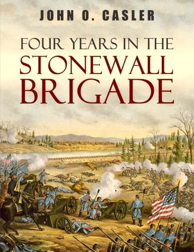 Download Four Years in the Stonewall Brigade PDF