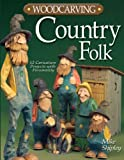 Woodcarving Country Folk, Mike Shipley, 1565232860