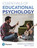 Essentials of Educational Psychology: Big Ideas To Guide Effective Teaching, plus MyLab Education with Enhanced Pearson eText, Loose-Leaf Version -- ... New in Ed Psych / Tests & Measurements)