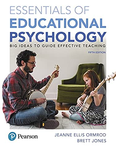 Essentials of Educational Psychology: Big Ideas To