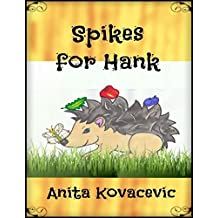 Spikes for Hank