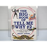 Big Book of Tell Me Why #2 Answers to Hundreds of Questions Children Ask