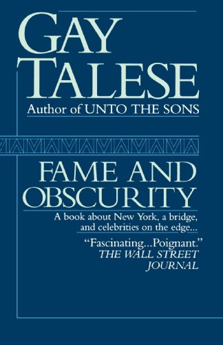 Fame and Obscurity: A Book About New York, a Bridge, and Celebrities on the Edge . . .
