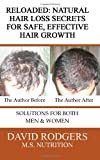 Reloaded: Natural Hair Loss Secrets for Safe, Effective Hair Growth, David Rodgers, 061556383X