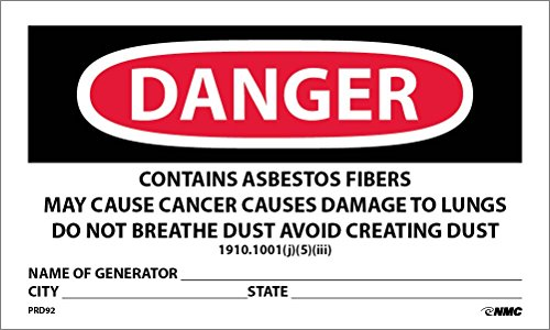 NMC's PRD92 Labels, Danger Contains Asbestos Fibers, Avoid Creating Dust, Cancer and Lung Disease Hazard, Avoid Breathing Airborne Asbestos Fibers, 3 Inch X 5 Inch, PS Paper, 500/Rl (Contains Asbestos Fibers)