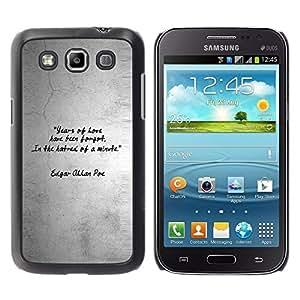 Be Good Phone Accessory // Dura Cáscara cubierta Protectora Caso Carcasa Funda de Protección para Samsung Galaxy Win I8550 I8552 Grand Quattro // Quote Love Heart Gray Grey Black Whi