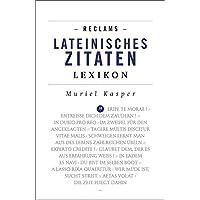 Reclams Lateinisches Zitaten-Lexikon (Reclams Universal-Bibliothek)