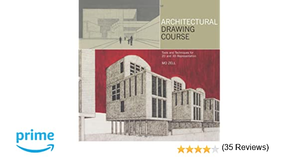 Amazon Com Architectural Drawing Course Tools And Techniques For